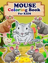 MOUSE Coloring Book For Kids