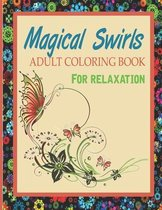 Magical Swirls Adult Coloring Book for Relaxation