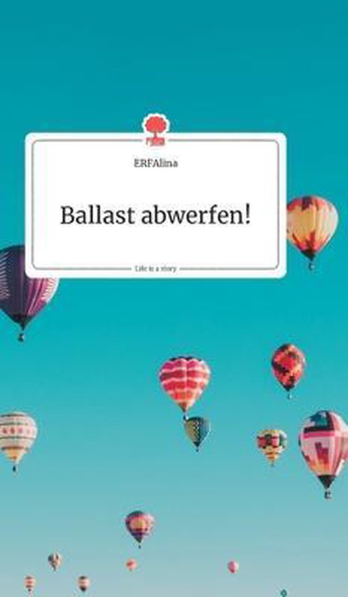 Ballast abwerfen! Life is a Story - story.one