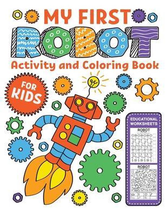 My first Robot Activity and Coloring Book Educational Worksheets