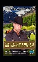 My Ex-Boyfriend Billionaire Cowboy