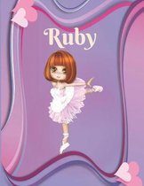 Ruby: Draw & Write Notebook Personalized with Name for Girls who Love Ballet Dancing / With Picture Space and dashed mid-lin