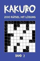 Kakuro 200 Ratsel mit Loesung Band 2