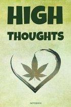 High Thoughts: High Ideen Cannabis Reggae Geschenk f�r den Kiffer Geburtstag Rasta Weihnachten Weed Grower und Stoner Tagebuch Chille