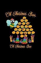 Oh christmas bee
