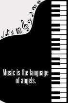 Music is the Language of Angels: DIN-A5 sheet music book with 100 pages of empty staves for composers and music students to note melodies and music