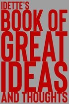 Idette's Book of Great Ideas and Thoughts