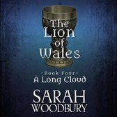 A Long Cloud (The Lion of Wales Series)