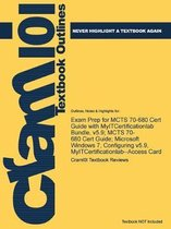Exam Prep for MCTS 70-680 Cert Guide with MyITCertificationlab Bundle, v5.9; MCTS 70-680 Cert Guide; Microsoft Windows 7, Configuring v5.9, MyITCertificationlab--Access Card