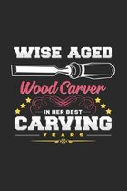 Her best wise aged carving years: 6x9 Wood Carving - grid - squared paper - notebook - notes