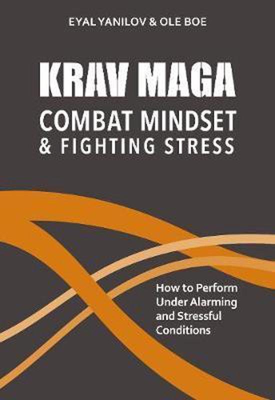 Krav Maga - Combat Mindset & Fighting Stress