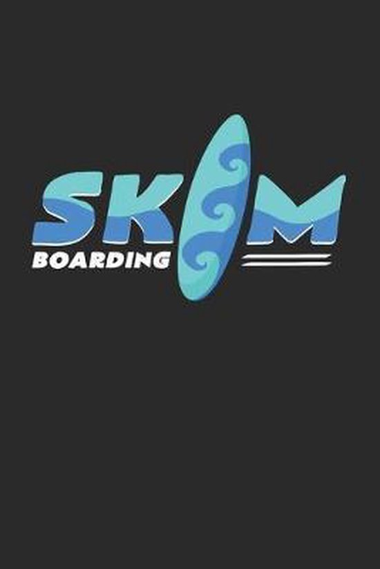 Skim Boarding: 6x9 Skimboarding - dotgrid - dot grid paper - notebook - notes