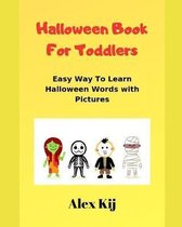 Halloween Book For Toddlers: Easy way to learn Halloween characters and words with pictures
