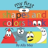 My first shapes and colors book