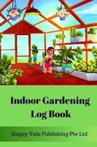Indoor Gardening Log Book