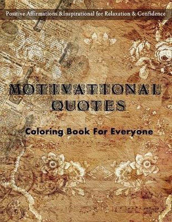 Motivational Quotes Coloring Book For Everyone
