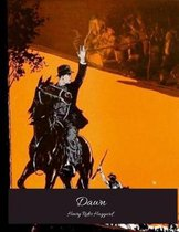 Dawn: The Evergreen Story (Annotated) By Henry Rider Haggard.