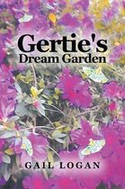 Gertie's Dream Garden