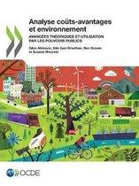 Analyse Couts-Avantages Et Environnement Avancees Theoriques Et Utilisation Par Les Pouvoirs Publics