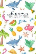 Meine Hausaufgaben: Cooles Flamingo-Hausaufgabenheft f�r M�dchen mit Ananas und Delfinen