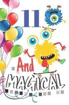 11 And Magical: Happy Birthday Monster Sketchbook For Boys - 11 Years Old Birthday Gifts - Sketchbook To Draw And Sketch In