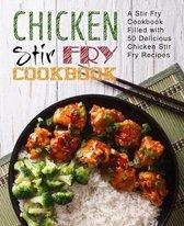 Chicken Stir Fry Cookbook