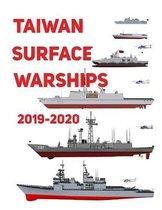 Taiwan Surface Warships: 2019 - 2020