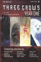 Three Crows: Year One: Anthology of Weird Science Fiction and Fantasy