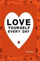 Love yourself every day orange color with black text: lovely heart notebook