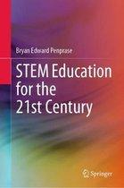STEM Education for the 21st Century