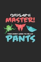 Origami master pants: 6x9 Origami - dotgrid - dot grid paper - notebook - notes