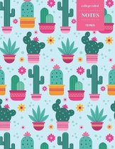 College Ruled Notes 110 Pages: Cactus Floral Notebook for Professionals and Students, Teachers and Writers - Bright Pink and Green Cactus Pattern
