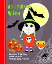 Halloween Witch: Kids Illustrated Writing Drawing Notebook