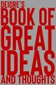 Deidre's Book of Great Ideas and Thoughts