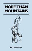 More Than Mountains