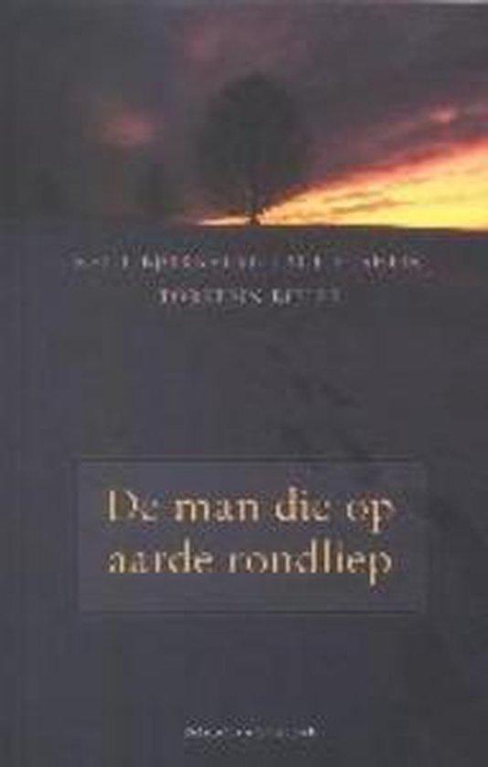 Cover van het boek 'De man die op aarde rondliep' van K. Bjornstad en T. Bieler