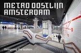 Metro Oostlijn Amsterdam