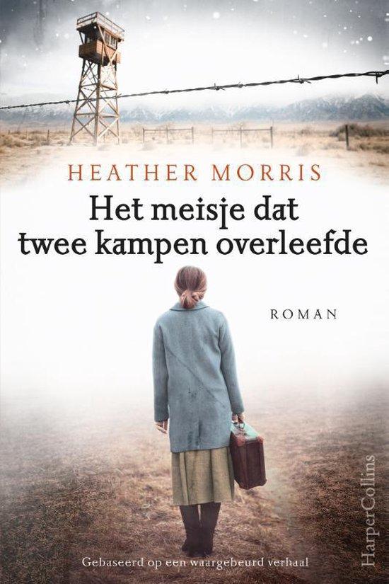 Boek cover Het meisje dat twee kampen overleefde van Heather Morris (Paperback)