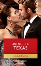 One Night In Texas (Mills & Boon Desire) (Texas Cattleman's Club: Rags to Riches, Book 8)
