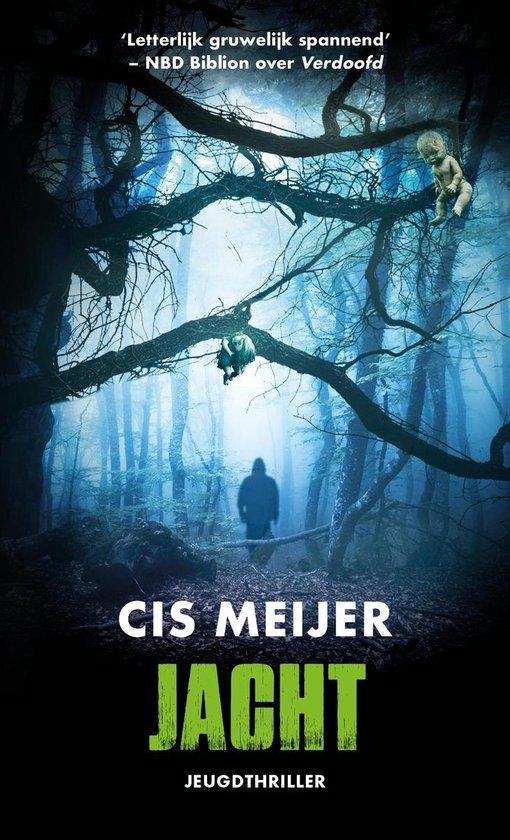 Boek cover Politie niet betreden - Jacht van Cis Meijer (Hardcover)