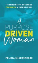 A Purpose Driven Woman