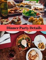 Dinner Party Details