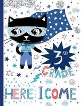 3rd Grade Here I Come: Cute Cat Wide Ruled Composition Book, Back to School Notebook for Kids and Teachers