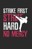 Karate Training Saying Notebook