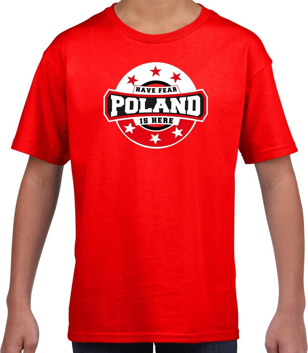 Have fear Poland is here / Polen supporter t-shirt rood voor kids S (122-128)