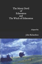 The Merry Devil of Edmonton and The Witch of Edmonton