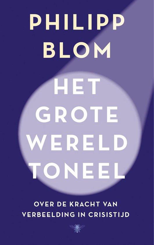 Boek cover Het grote wereldtoneel van Philipp Blom (Onbekend)
