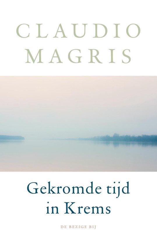 Boek cover Gekromde tijd in Krems van Claudio Magris (Hardcover)