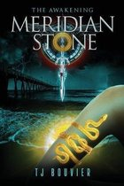 Meridian Stone: The Awakening: (Book 2 of Series)