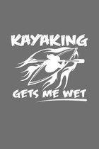 Kayaking gets me wet: 6x9 Kayaking - dotgrid - dot grid paper - notebook - notes